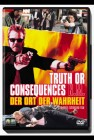 Truth Or Consequences (deutsch/uncut) OVP