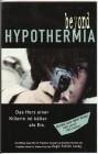 Beyond Hypothermia - Das Herz einer Killerin ist kälter als