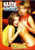 Elite Whores - (Vicious Production)