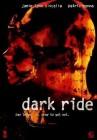 Dark Ride (deutsch/uncut) NEU+OVP