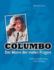 COLUMBO - Der Mann der vielen Fragen NEUES BUCH F�R FANS
