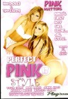 Perfect Pink style 17 - Nina Dolci / Tyler Faith
