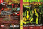 DVD - Hide and Creep - Sweet Gore Alabama  - UNCUT