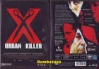 X - URBAN KILLER *UNCUT* E-M-S* AMARAY *NEU/OVP*