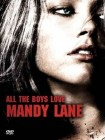 All The Boys Love Mandy Lane (deutsch/uncut) NEU+OVP