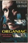 Organiac ( Ascot ) Peter Weller