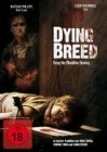 Dying Breed (deutsch/uncut) NEU+OVP