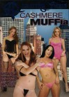 Cashmere Muffia - Anarchy Films - Kelly Wells