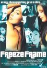 Freeze Frame - Vivid