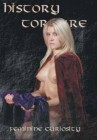 History Torture - Feminine Curiosity - Erosmedia