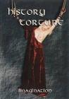 History Torture - Imagination - Erosmedia