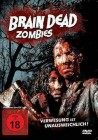Brain Dead Zombies - NEU - OVP - Folie