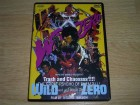 Wild Zero - Trash and Chaossss!!!! auf DVD, Uncut