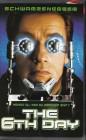 The 6th Day ( Columbia Tristar 2001 ) Arnold Schwarzenegger