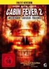 Cabin Fever 2 - Spring Fever (deutsch/uncut) NEU+OVP