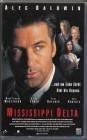 Mississippi Delta ( VCL 1996 ) Alec Baldwin ( Thriller )