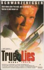 True Lies ( VCL 1994 ) Jamie Lee Curtis/ Arn. Schwarzenegger
