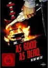 As Good as Dead - NEU - OVP - Folie
