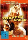 Stripped Naked - NEU - OVP - Folie