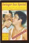 Swinger Sex Special..Sonderausgabe - Infos + geile Aufnahmen