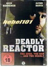 DEADLY REACTOR - ACTION