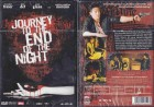 Journey to the End of the Night 18er Fassung Uncut Neu