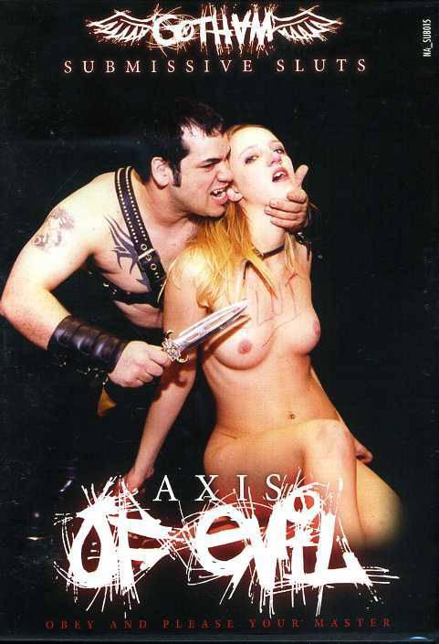 Axis of Evil - OVP - Gotham - Submissive Sluts # 15