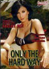 Only the Hard Way - OVP - Lezley Zen