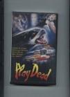 Play Dead, dt., uncut, VHS, gebr.