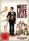 Must Love Death - NEU - OVP - Folie