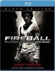 Fireball - Black Edition [Blu-ray] (deutsch/uncut) NEU+OVP