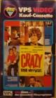 CRAZY - TOTAL VERRÜCKT - VPS GLASBOX - VHS