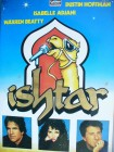 Ishtar ...  Dustin Hoffman, Isabelle Adjani, Warren Beatty