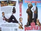 Dr. Dolittle 2  ...  Eddie Murphy