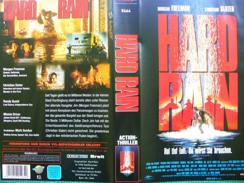 Hard Rain ...  Morgan Freeman, Christian Slater, Randy Quaid