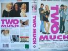 Two Much... Melanie Griffith, Antonio Banderas,Daryl Hannah
