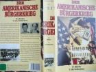Der Amerikanische Bürgerkrieg ... Teil IV + V
