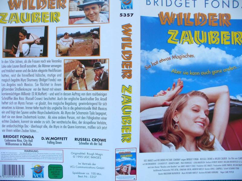 Wilder Zauber  ... Bridget Fonda, Russell Crowe
