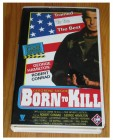 VHS BORN TO KILL - George Hamilton - Robert Conrad