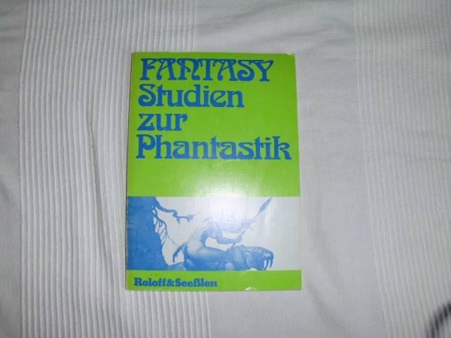 Fantasy - Studien zur Phantastik