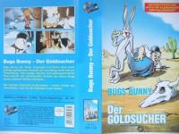 Bugs Bunny ...  Der Goldsucher