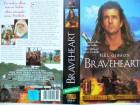 Braveheart  ...  Mel Gibson