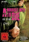 A Horrible Way to Die - Liebe tut weh - NEU - OVP