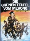 Die Gr�nen Teufel vom Mekong...Mel Gibson..   Pappschuber !