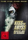 Kiss The Abyss - NEU - OVP - Folie