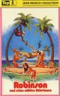 Robinson und seine wilden Sklavinnen [X-Rated] - uncut - NEU