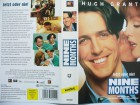 Nine Months ...  Hugh Grant, Julianne Moore, Tom Arnold