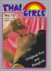 ** THAI GIRLS **Nr.37 -Original Sex aus Bangkok -top Rarität