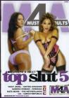 Top Slut  # 5 -  Must 4 Adult