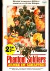Phantom Soldiers - Armee im Schatten  VHS
